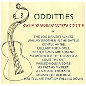 Odditties by Kate and Anna McGarrigle