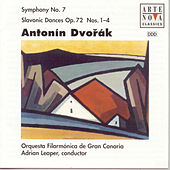 Play & Download Dvorak: Symphony No. 7/Slavonic Dances op.72 by Adrian Leaper | Napster