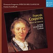 Play & Download Couperin: Pieces de Clavecin by Gustav Leonhardt | Napster
