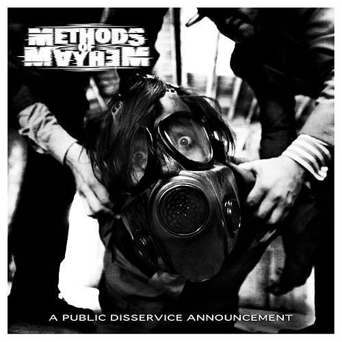 Play & Download A Public Disservice Announcement by Methods of Mayhem | Napster
