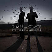 Play & Download Strength In Numbers by Times Of Grace | Napster