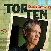 Play & Download Top 10 by Randy Travis | Napster