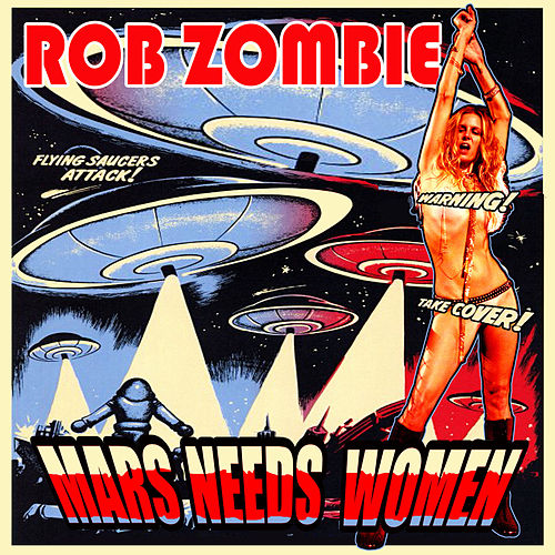 Play & Download Mars Needs Women by Rob Zombie | Napster