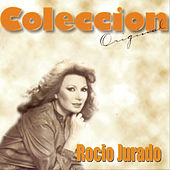Play & Download Coleccion Original: Rocio Jurado by Various Artists | Napster