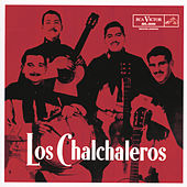 Play & Download Los Chalchaleros (1958) by Los Chalchaleros | Napster