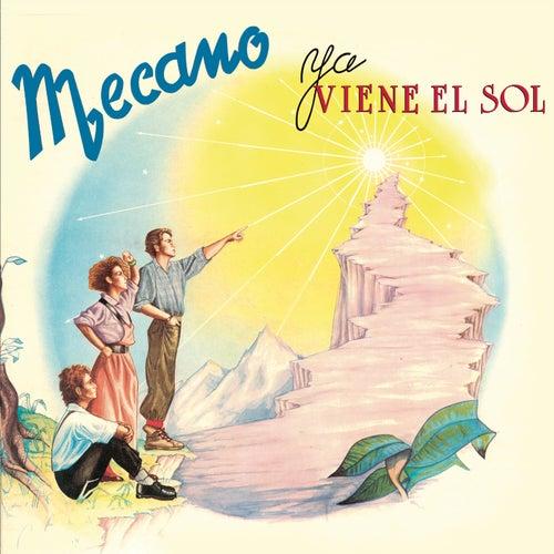Play & Download Ya Viene El Sol (Bonus Tracks) by Mecano | Napster