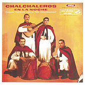 Los Chalchaleros En La Noche by Los Chalchaleros