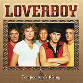 Play & Download Temperature's Rising by Loverboy | Napster