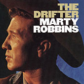 Play & Download The Drifter by Marty Robbins | Napster