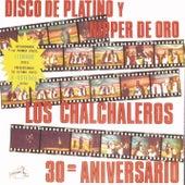 Play & Download Disco De Platino Y Nipper De Oro - 30° Aniversario by Los Chalchaleros | Napster