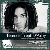 Play & Download Collections by Terence Trent D'Arby | Napster