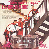 Play & Download Quiero Nombrar A Mi Pago by Los Chalchaleros | Napster