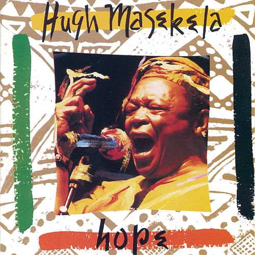 Play & Download Hope by Hugh Masekela | Napster
