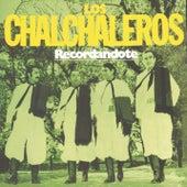 Recordándote by Los Chalchaleros