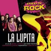 Play & Download Este Es Tu Rock - La Lupita by La Lupita | Napster