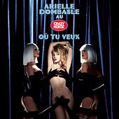Play & Download Où Tu Veux by Arielle Dombasle | Napster