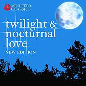 Twilight and Nocturnal Love by Various Artists