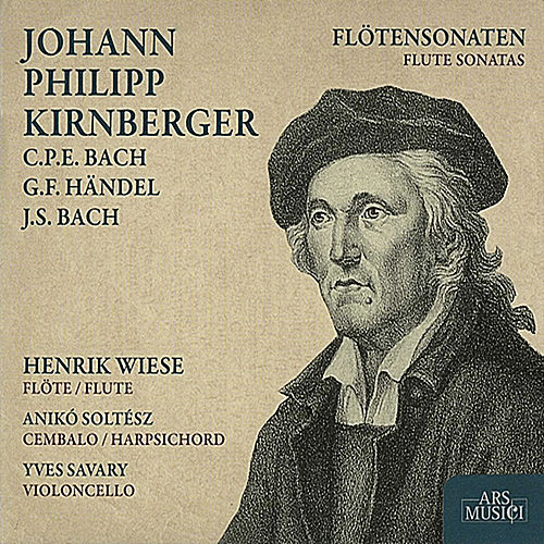 Play & Download Kirnberger: Flute Sonatas by Various Artists | Napster