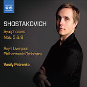 Play & Download Shostakovich, D.: Symphonies, Vol. 2 - Symphonies Nos. 5 and 9 by Vasily Petrenko | Napster