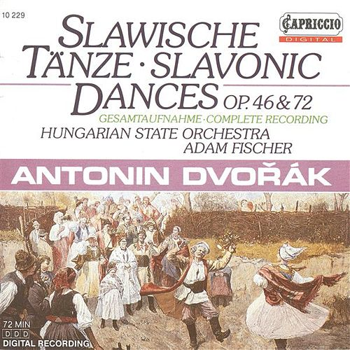 Play & Download Dvorak, A.: Slavonic Dances by Adam Fischer | Napster