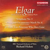 Elgar: Symphony No. 3 / Queen Alexandra Memorial Ode / Military March No. 6 by Various Artists