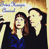 Two Harps Classical by Paul and Brenda Neal