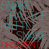Ornament by Snake Rattle Rattle Snake