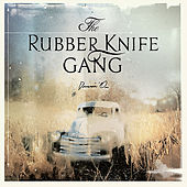 Play & Download Drivin' On by The Rubber Knife Gang | Napster