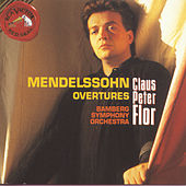Play & Download Mendelssohn - Symphony by Claus-Peter Flor | Napster