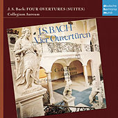 Play & Download Bach: vier Ouvertüren by Collegium Aureum | Napster