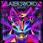Play & Download Batman b/w I'm Gone (feat. Turf Talk) - EP by Lazer Sword | Napster