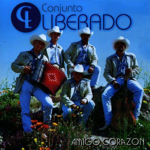 Amigo Corazon by Conjunto Liberado