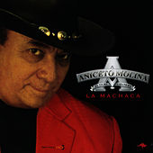Play & Download La Machaca by Aniceto Molina | Napster