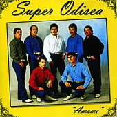 Play & Download Amame by Super Odisea | Napster