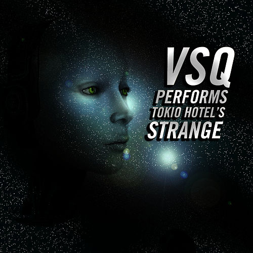 Play & Download Vitamin String Quartet Performs Tokio Hotel's 'Strange' - Single by Vitamin String Quartet | Napster