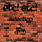 Play & Download Eclectico by Etc!Etc! | Napster
