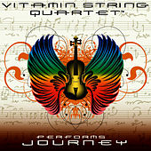Vitamin String Quartet Performs Journey by Vitamin String Quartet
