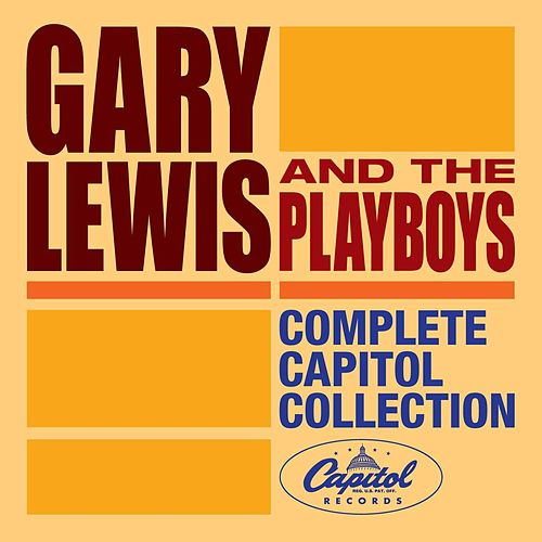 Play & Download Liberty Singles Collection by Gary Lewis & The Playboys | Napster