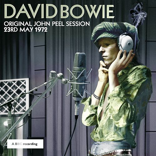 Play & Download Original John Peel Session: 23rd May 1972 by David Bowie | Napster