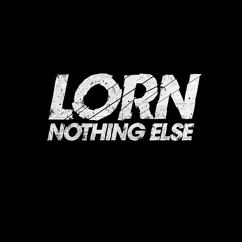 Play & Download Nothing Else by Lorn | Napster
