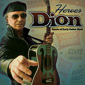 Play & Download Heroes: Giants of Early Guitar Rock by Dion | Napster
