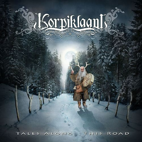 Play & Download Tales along this Road by Korpiklaani | Napster