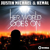 Play & Download Her World Goes On by Justin Michael | Napster