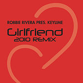 Play & Download Girlfriend by Robbie Rivera | Napster