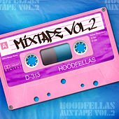 Play & Download Mixtape Vol.2 by Hood Fellas | Napster
