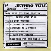 John Peel Top Gear Session (23rd July 1968) von Jethro Tull