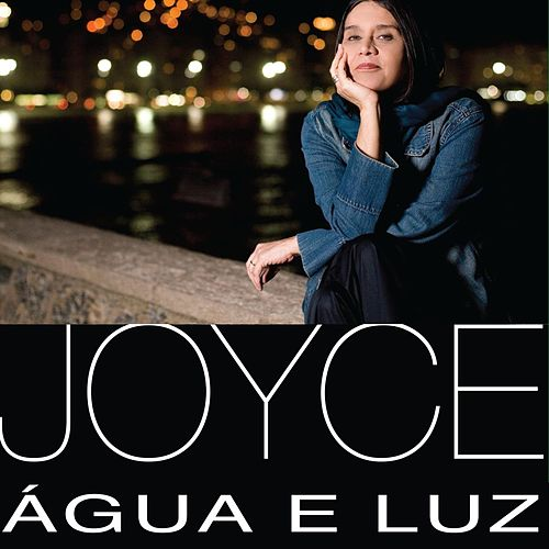 Play & Download Agua E Luz by Joyce Moreno | Napster