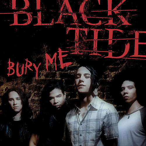 Play & Download Bury Me by Black Tide | Napster