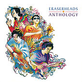Play & Download Anthology by Eraserheads | Napster