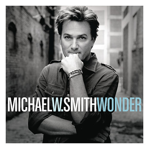 Wonder by Michael W. Smith